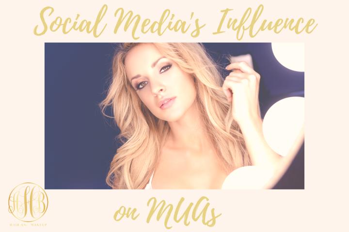 Social Media's Influence onMUAsS